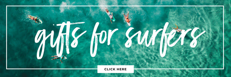gifts for surfers: the best presents for surfers
